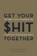 Get Your $hit Together Pdf/ePub eBook