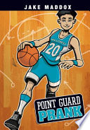 Jake Maddox  Point Guard Prank