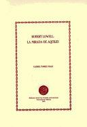 Robert Lowell  la mirada de Aquiles