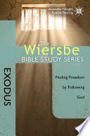 The Wiersbe Bible Study Series: Exodus