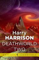 Read Online Deathworld Two Epub