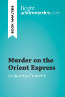 Murder on the Orient Express by Agatha Christie (Book Analysis)