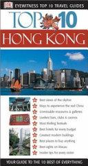 Hong Kong - Eyewitness Top 10 Travel Guide