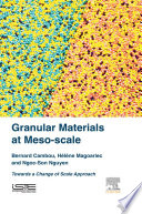 Granular Materials at Meso scale