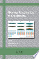 MXenes  Fundamentals and Applications