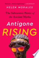 Antigone Rising