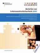 Berichte zur Lebensmittelsicherheit 2007