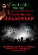 10 On Set Secrets Halloween Outrageous   Affordable Derorating  Entertaining  Special Effects