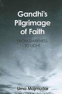 Gandhi's Pilgrimage of Faith [Pdf/ePub] eBook