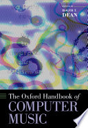 """""""The Oxford Handbook of Computer Music"""" by Roger T. Dean"""