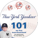 New York Yankees 101  My First Team Board Book