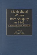 Multicultural Writers from Antiquity to 1945