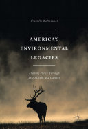 America's Environmental Legacies