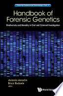 Handbook Of Forensic Genetics  Biodiversity And Heredity In Civil And Criminal Investigation