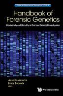 Handbook Of Forensic Genetics: Biodiversity And Heredity In Civil And Criminal Investigation