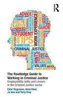 The Routledge Guide to Working in Criminal Justice