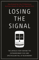 Losing the Signal: The Untold Story Behind the Extraordinary Rise ...