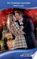 The Christmas Love Child  Mills   Boon Modern