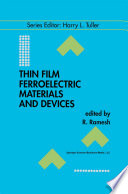 Thin Film Ferroelectric Materials and Devices