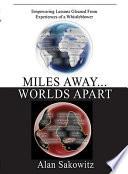 Miles Away... Worlds Apart