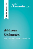 Address Unknown by Kathrine Kressmann Taylor (Book Analysis) ebook