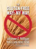 The Gluten-Free Way: My Way [Pdf/ePub] eBook