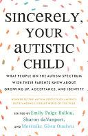 Sincerely, Your Autistic Child Pdf/ePub eBook