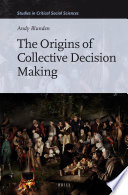 The Origins of Collective Decision Making Book
