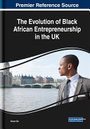 The Evolution of Black African Entrepreneurship in the UK Pdf/ePub eBook