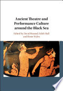 Ancient Theatre and Performance Culture around the Black Sea
