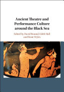 Pdf Ancient Theatre and Performance Culture around the Black Sea