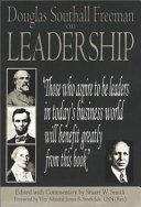Douglas Southall Freeman on Leadership
