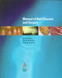 Manual of Nail Disease and Surgery Book