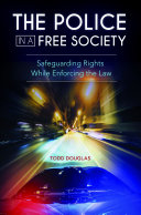 Pdf The Police in a Free Society: Safeguarding Rights While Enforcing the Law