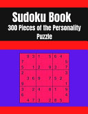 Sudoku Book 300 Pieces of the Personality Puzzle
