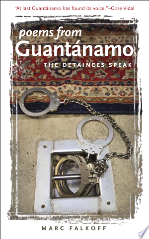 Download Poems from Guantanamo Free Books - Dlebooks.net