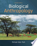 Biological Anthropology  : Seventh Edition