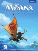 Moana - Music from the Motion Picture Soundtrack for Ukulele