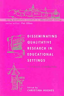 Disseminating Qualitative Research In Educational Settings