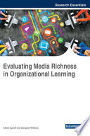 Evaluating Media Richness in Organizational Learning