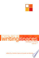 Writing Spaces  Readings on Writings  Vol  1