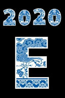 2020 E  Initial Letter E Happy Chinese New Year Spring Festival Astrology 3 Month Undated Daily Planner  This Is a 6x9 120 Pag