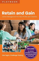 Retain and Gain  Career Management for Non Profits and Charities