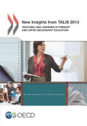 TALIS New Insights from TALIS 2013 Teaching and Learning in Primary and Upper Secondary Education