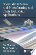 Sheet Metal Meso  and Microforming and Their Industrial Applications Book