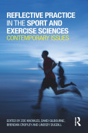 Reflective Practice in the Sport and Exercise Sciences