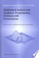 Multivalued Analysis And Nonlinear Programming Problems With Perturbations Book PDF