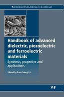 Handbook of Dielectric  Piezoelectric and Ferroelectric Materials