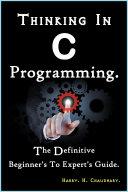 Thinking In C Programming