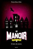 Pdf Le manoir saison 2 , tome 02 Telecharger